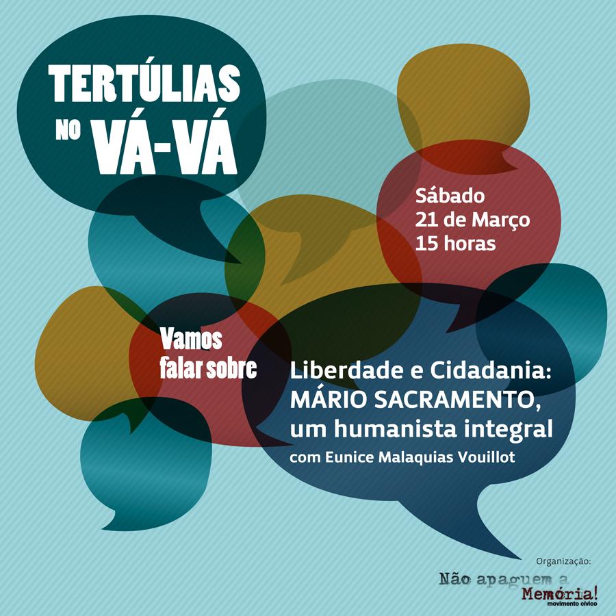 Tertúlia no Vává | 2015.03.21 | Liberdade e Cidadania | Mário Sacramento